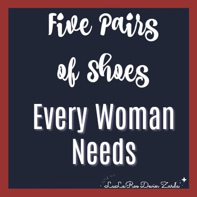 Five Shoes Every Woman Needs