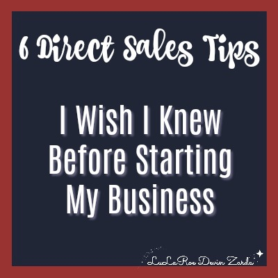 6 Direct Sales Tips I Wish I Knew Before Starting My Business