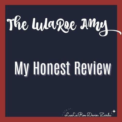 The LuLaRoe Amy-My Honest Review