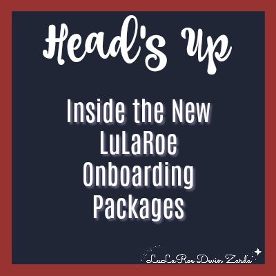 Head's Up-Inside the New LuLaRoe Onboarding Packages