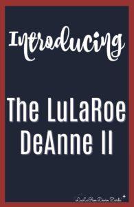 LuLaRoe Deanne II