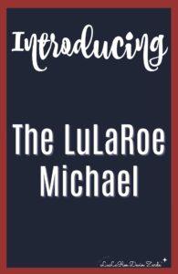 LuLaRoe Michael