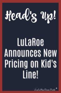 New LuLaRoe Kids Pricing