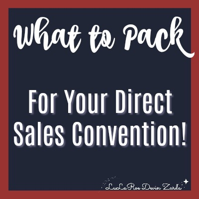 What to Pack For Your Direct Sales Convention