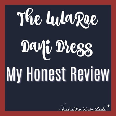The LuLaRoe Dani Dress-My Honest Review