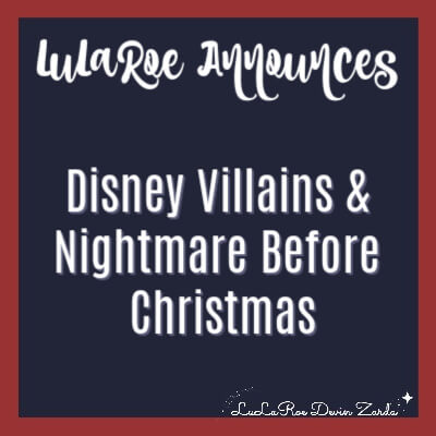 LuLaRoe Launches Disney Villains & Nightmare Before Christmas 2018 Collection!