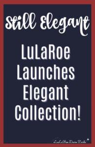 LuLaRoe Still Elegant Collection