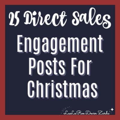 25 Direct Sales Engagement Posts For Christmas