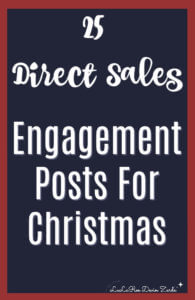 Direct Sales Engagement Posts for Christmas