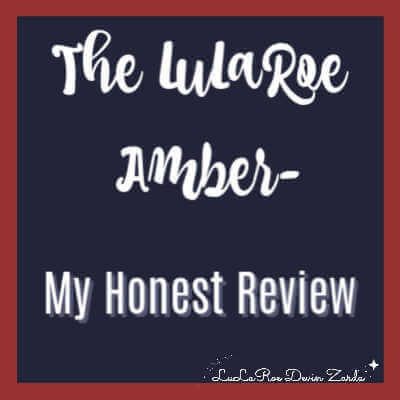 The LuLaRoe Amber-My Honest Review