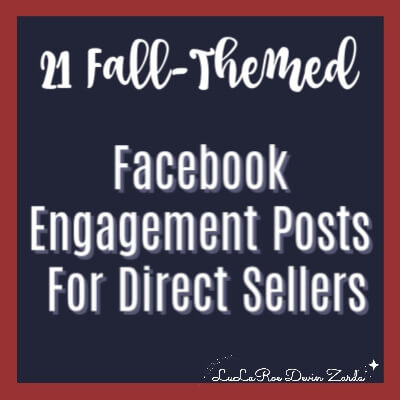 21 Fall-Themed Facebook Engagement Posts For Direct Sellers!