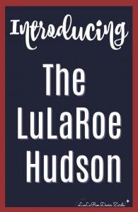 LuLaRoe Hudson