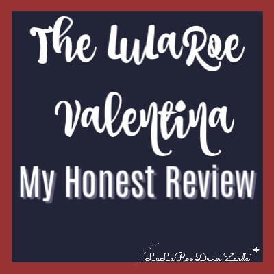 The LuLaRoe Valentina-My Honest Review