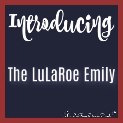 LuLaRoe Emily Fit