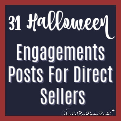 31 Halloween Engagement Posts for Direct Sellers