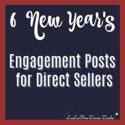 6 New Year's Engagement Posts for Direct Sellers