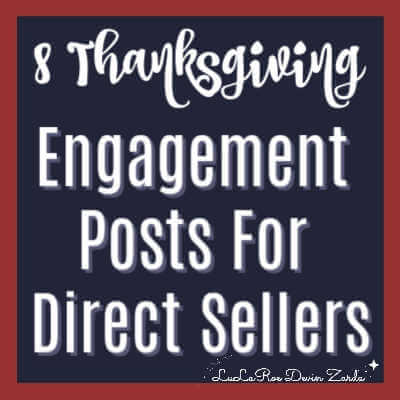 8 Thanksgiving Engagement Posts For Direct Sellers
