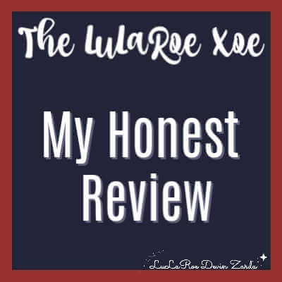 The LuLaRoe Xoe-My Honest Review