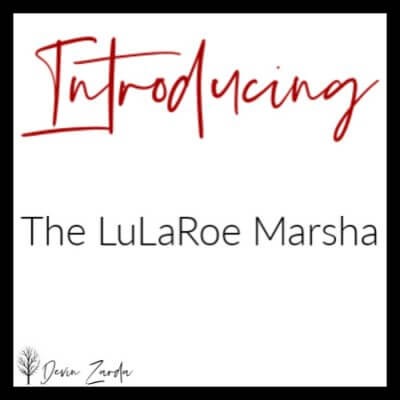 Introducing the LuLaRoe Marsha
