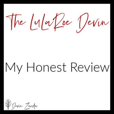 The LuLaRoe Devin-My Honest Review