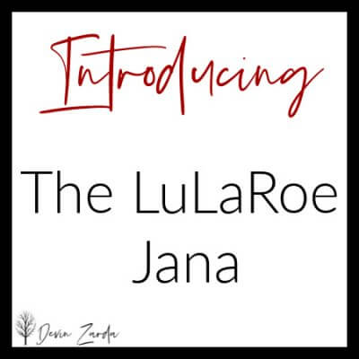 Introducing the LuLaRoe Jana
